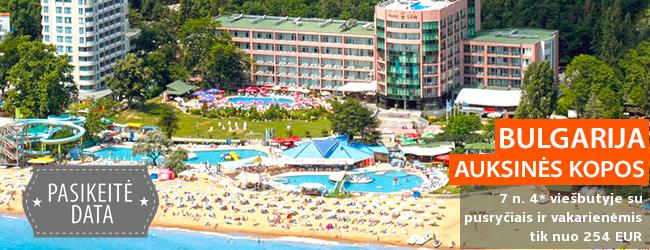 Atostogos žalumos apsuptyje prie jūros, BULGARIJOJE! Savaitės poilsis 4* viešbutyje su pusryčiais ir vakarienėmis - tik nuo 362 EUR! Data: 2018 m. rugpjūčio 26 d.