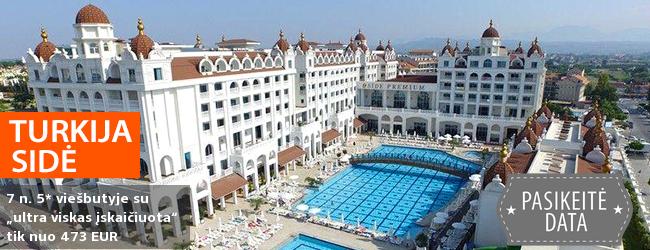 """Prabangios atostogos su šeima TURKIJOS kurorte Sidėje! Savaitė stilingame 5* viešbutyje su """"ultra viskas įskaičiuota"""" - tik nuo 461 EUR! Išvykimas: 2017 m. spalio 11 d."""