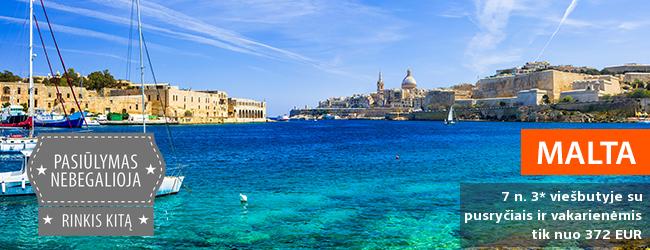 Žavingoji Malta - per vaikų rudens atostogas keliaukite į nuostabios gamtos ir architektūros šalį! Savaitė gerame 3* viešbutyje su pusryčiais ir vakarienėmis - tik nuo 281 EUR! Išvykimo data: 2017 m. lapkričio 2 d.