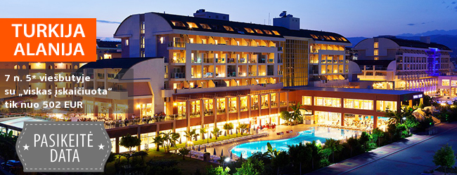 """Mėgaukitės atostogomis prie jūros TURKIJOJE, Alanijos regione! Savaitės poilsis jaukiame 5* viešbutyje su """"viskas įskaičiuota"""" - tik nuo 373 EUR! Išvykimo data: 2018 m. balandžio 25 d."""