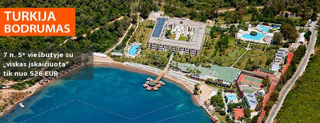 """Pasilepinkite atostogomis žalumos apsuptyje Bodrume, TURKIJOJE! Savaitė turistų labai gerai vertinamame 5* viešbutyje su """"viskas įskaičiuota"""" - vos nuo 453 EUR! Data: 2017 m. rugsėjo 29 d."""