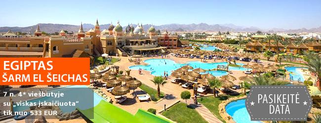 """Pasirūpinkite kokybiškomis atostogomis - ilsėkitės EGIPTO Šarm el Šeicho kurorte! Savaitė turistų puikiai vertinamame 4* viešbutyje su vandens parku ir """"viskas įskaičiuota"""" - vos nuo 459 EUR! Data: 2018 m. gruodžio 9 d."""