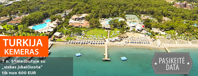 """Puikus pasiūlymas romantiškam poilsiui ant jūros kranto! Savaitės atostogos Kemero kurorte TURKIJOJE, 5* viešbutyje CLUB SALIMA su """"viskas įskaičiuota"""" - nuo 460 EUR! Kelionės data: 2018 m. spalio 17 d."""