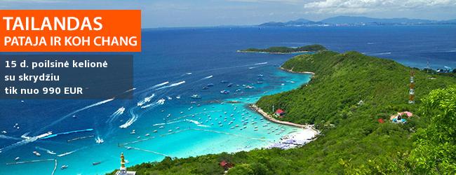 Egzotiškas poilsis gražiausiuose TAILANDO kurortuose - Patajoje arba Koh Chang saloje! 15 dienų trukmės atostogos su skrydžiu - tik nuo 990 EUR! Išvykimo data: 2017 m. lapkričio 6 d. ir kitos datos
