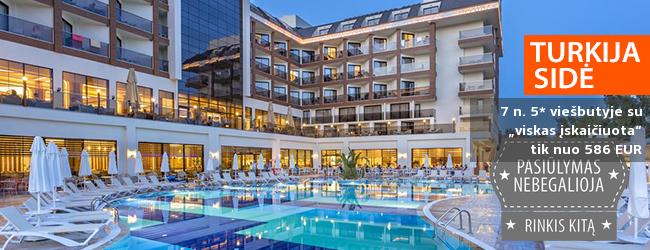 """Tokios progos nepraleiskite - atsipalaiduokite žaliame Sidės regione TURKIJOJE! Savaitė naujame 5* viešbutyje su """"viskas įskaičiuota"""" - tik nuo 386 EUR! Kelionės data: 2018 m. gegužės 15 d."""