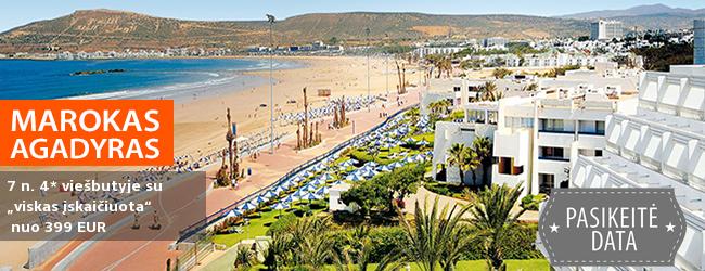 """Atostogos MAROKE! Įsimintina savaitė netoli Agadiro miesto centro, labai gerai vertinamame  4* viešbutyje su """"viskas įskaičiuota"""" -  nuo 648  EUR. Kelionės data: 2019 m. vasario 28 d."""