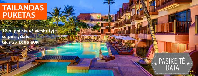 Egzotiškos atostogos TAILANDE, Pukete! 12 n. poilsis miesto centre ir prie jūros įsikūrusiame 4* viešbutyje su pusryčiais - tik nuo 1104 EUR! Kelionės data: 2018 m. gruodžio 9 d.