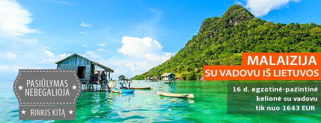 Pažinkite tikrąją MALAIZIJĄ! 16 d. kelionė su poilsiu Langkawi saloje bei VADOVU IŠ LIETUVOS - tik nuo 1643 EUR +skrydis! Išvykimo data: 2018 m. sausio 5 d.