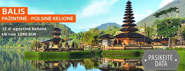 Turininga kelionė į Balio salą: pažinkite šalies kultūrą, apžiūrėkite senąsias šventyklas bei įspūdingą kraštovaizdį! 12 dienų egzotinė kelionė su poilsiu pajūrio kurorte  - tik nuo 1280 EUR! Kelionės data: 2017 m. lapkričio 3 d. Kaina su skrydžiu!