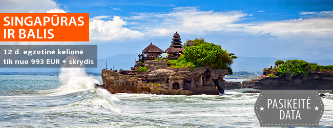 Pajuskite užburiančią Azijos magiją: modernusis Singapūras ir egzotiškasis Balis! 14 d. egzotinė kelionė su poilsiu pasirinktame kurorte  - tik nuo 993 EUR +skrydis! Data: 2018 m. rugpjūčio 5 d.