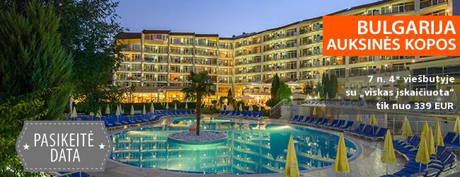 """Atostogaukite auksiniuose BULGARIJOS paplūdimiuose! Savaitės poilsis daug pramogų siūlančiame 4* viešbutyje su """"viskas įskaičiuota"""" - tik nuo 336 EUR! Kelionės data: 2018 m. rugsėjo 2 d."""