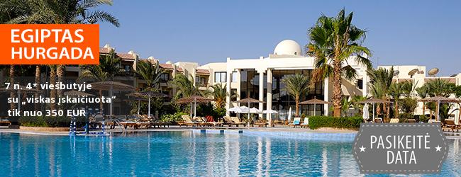 """Poilsiauti kviečia EGIPTO saulė! Savaitė su šeima Hurgadoje, 4* viešbutyje prie jūros su """"viskas įskaičiuota"""" - tik nuo 350 EUR! Išvykimas: 2018 m. sausio 13 d."""