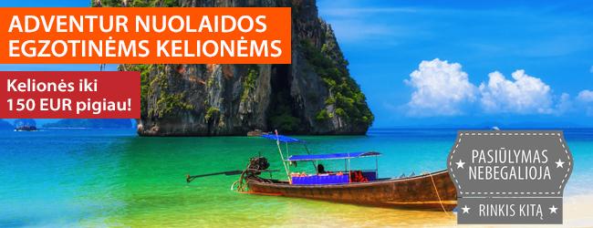 ADVENTUR parodos nuolaidos egzotinėms kelionėms! Sutaupykite iki 150 EUR! Tik iki 02.02