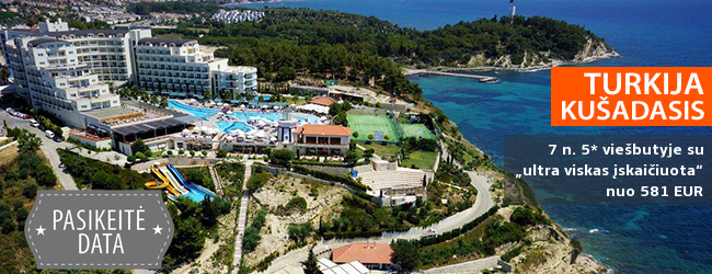 """Saulė, jūra ir nesibaigiančios pramogos TURKIJOJE, Kušadasyje! Savaitės atostogos vaizdingoje vietoje įsikūrusiame 5* viešbutyje SEALIGHT RESORT HOTEL su """"ultra viskas įskaičiuota"""" - nuo 476 EUR! Data: 2019 m. birželio 6 d."""