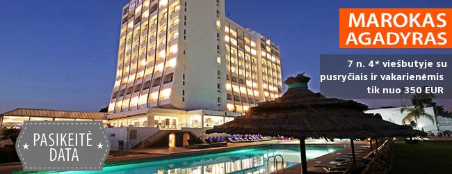 Poilsis prie jūros egzotiškame MAROKE, Agadyre! Savaitė kokybiškame 4* viešbutyje su pusryčiais ir vakarienėmis - tik nuo 350 EUR! Kelionės data: 2018 m. rugsėjo 12 d.