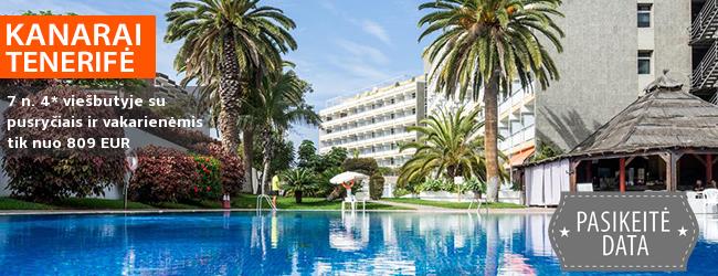 Saldus poilsis Kanaruose – TENERIFĖJE! Savaitės atostogos 4* viešbutyje  su pusryčiais ir vakarienėmis tik nuo 498 EUR! Išvykimo data: 2018 m.  27 d.