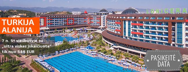 """Nepamirštamos šeimos atostogos ALANIJOS regione, TURKIJOJE! Savaitė labai gerame 5* viešbutyje su """"viskas įskaičuota""""  - tik nuo 426 EUR! Kelionės data: 2019 m. balandžio 6 d."""
