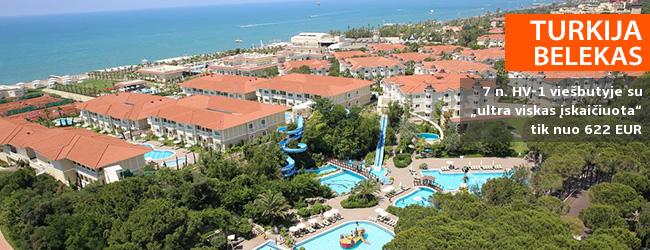 """VIP poilsis TURKIJOJE, Beleko kurorte! Savaitės atostogos labai gerame HV-1 viešbutyje """"GURAL PREMIER BELEK"""" ant jūros kranto su """"ultra viskas įskaičiuota"""" - nuo 524 EUR! Išvykimas: 2019 m. balandžio 8 d."""