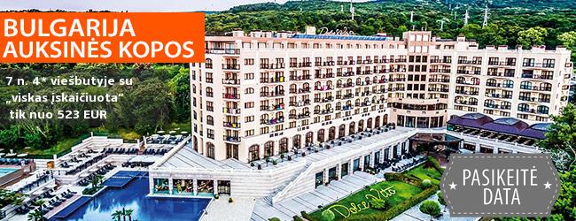 """Praleiskite smagias ir kokybiškas šeimos atostogas BULGARIJOJE! Savaitės poilsis gerame 4* viešbutyje su """"viskas įskaičiuota"""" – tik nuo 349 EUR! Kelionės data: 2019 m. gegužės 15 d."""