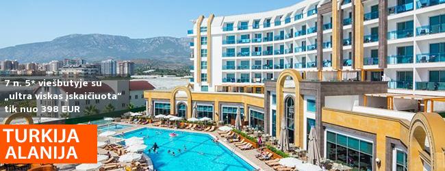 """Saulėtos atostogos prie jūros ALANIJOS kurorte, TURKIJOJE! 7 n. šiuolaikiškame 5* viešbutyje su """"ultra viskas įskaičuota"""" – nuo 391 EUR! Kelionės data: 2019 m. balandžio 28 d."""