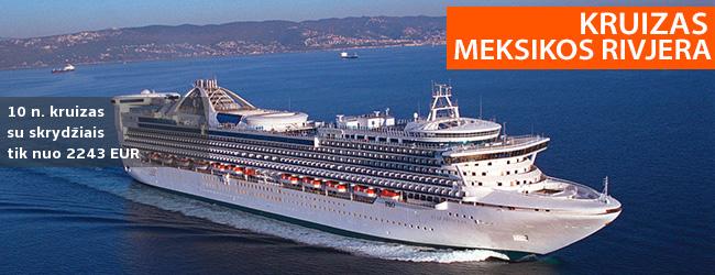 Stebėkite banginius Meksikos Rivjeroje! 12 dienų kruizas STAR PRINCESS laivu su pusryčiais, pietumis ir vakarienėmis, skrydžiais bei pervežimais – nuo 2243 EUR! Išvykimas: 2020 m. sausio 2 d.