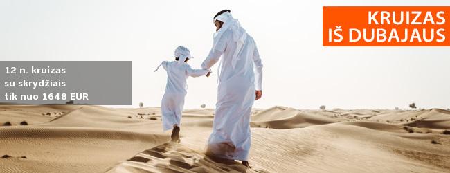 Kruizas Arabijos jūroje, aplankant JAE, Omaną ir Katarą (su lietuviškai kalbančiu vadovu). Įskaičiuoti skrydžiai ir pervežimai – nuo 1671 EUR! Išvykimas: 2020 m. sausio 15 d.