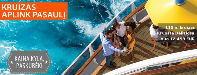 Kruiziniu laivu APLINK PASAULĮ! 116 dienų kelionė Costa Deliziosa laivu – nuo 12499 EUR! Išvykimas: 2021 m. sausio 8 d.