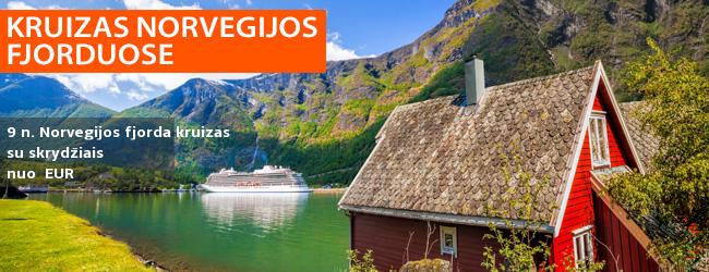 Kruizas Costa Fortuna laivu Norvegijos fjorduose -  EUR! Galite pasirinkti pilnai suplanuotą kelionę su pervežimais bei skrydžiu. Išvykimas: 2020 m. gegužės 31 d.