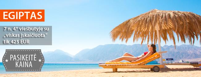 """Pasiūlymas planuojantiems žiemos atostogas iš anksto - kaitri Egipto saulė gruodžio mėnesį. 7 n. puikiame 4* viešbutyje su """"viskas įskaičiuota"""" tik 425 EUR. Išvykimas: gruodžio 8 d."""