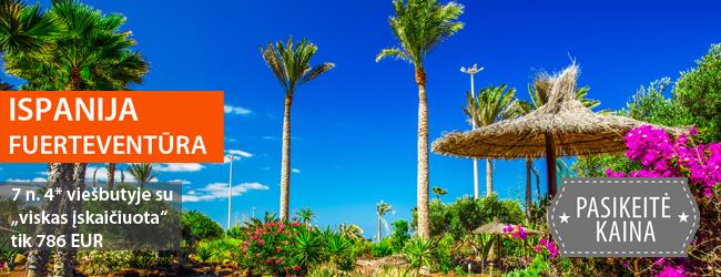 """Egzotiškos atostogos saulėtoje Kanarų saloje – Fuerteventūroje. 7 nakvynės puikiame 4* viešbutyje su maitinimo tipu """"viskas įskaičiuota"""" tik 706 EUR. Išvykimai: spalio mėnesį"""