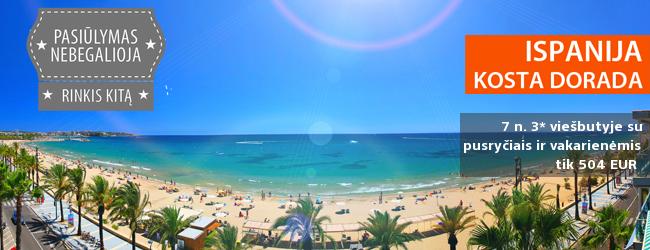 """Savaitės poilsis temperametingoje Ispanijoje, Kosta Dorada pakrantėje, tik nuo 436 EUR! 7 n. puikiame 3* """"Golden Donaire Beach"""" viešbutyje. Išvykstame spalio 11 d."""