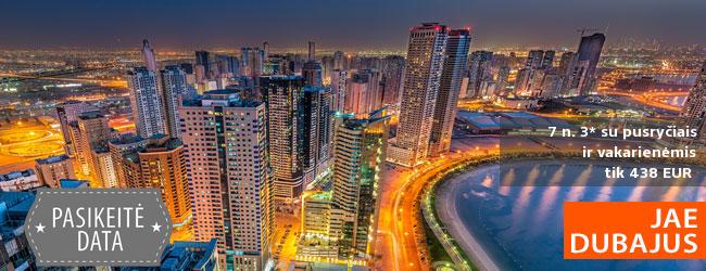 Padovanokite sau kelionę į prabanga tviskantį Dubajų! Savaitė poilsio 3* viešbutyje su pusryčiais ir vakarienėmis - tik nuo 521 EUR! Išvykimo data: 2018 m. sausio 3 d.