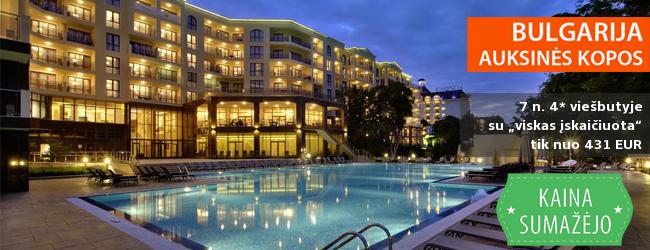 """Puikios šeimos atostogos Bulgarijoje! Savaitė Auksinių Kopų kurortinėje zonoje įsikūrusiame 4* viešbutyje su """"viskas įskaičiuota"""" tik nuo 335 EUR! Kelionės data: 2017 m. gegužės 26 d."""