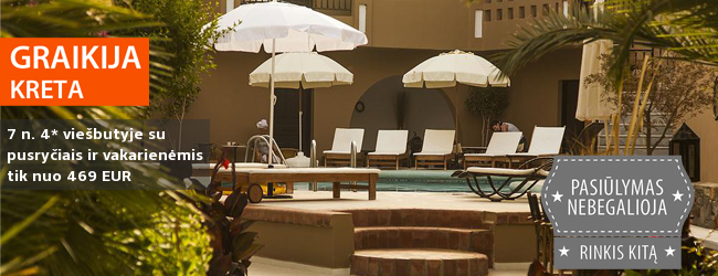 Jaukios atostogos KRETOJE! Savaitės poilsis jaukiame 4* viešbutyje su pusryčiais ir vakarienėmis - tik nuo 411 EUR! Išvykimas: 2018 m. spalio 3 d.