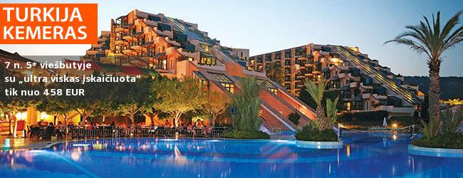 """Atsipalaiduokite nuo visų rūpesčių: atostogos TURKIJOJE! Savaitė su šeima kokybiškame 5* viešbutyje su """"ultra viskas įskaičiuota"""" - tik nuo 407 EUR! Kelionės data: 2017 m. spalio 26 d. ir kitos datos"""