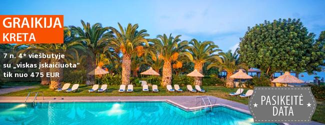 """Atostogas praleiskite kerinčio kraštovaizdžio ir Antikinės kultūros saloje – KRETOJE. 7 nakvynės 4* viešbutyje su """"viskas įskaičiuota"""" - tik nuo 412 EUR. Išvykimas: 2018 m. gegužės 6 d."""