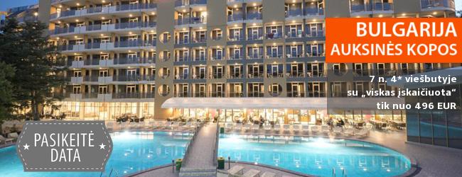 """Pasitikite vasarą BULGARIJOS Auksinių kopų kurorte! Savaitė labai gerame 4* viešbutyje su """"viskas įskaičiuota"""" - vos nuo 456 EUR! Kelionės data: 2017 m. gegužės 26 d."""