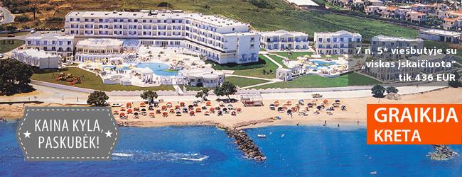 """Dangaus žydrymo atostogos: poilsiaukite įstabiojoje KRETOJE! Savaitė labai gerame 5* viešbutyje su """"viskas įskaičiuota"""" - tik nuo 428 EUR! Kelionės data: 2017 m. balandžio 30 d."""