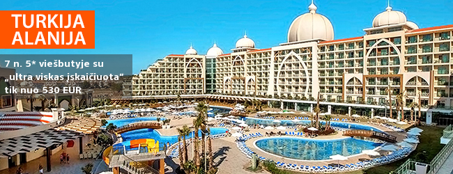 """Pramogaukite su šeima TURKIJOJE! Savaitė prabangiame 5* viešbutyje Alanijoje su """"ultra viskas įskaičiuota"""" - vos nuo 408 EUR. Išvykimo data: 2017 m. balandžio 23 d."""