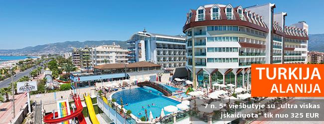 """SPECIALUS ADVENTUR PASIŪLYMAS: savaitės atostogos Alanijos kurorte TURKIJOJE, 5* viešbutyje su """"ultra viskas įskaičiuota"""" - tik nuo  325 EUR! Galimos kelios datos. Tik parodos laikotarpiu!"""
