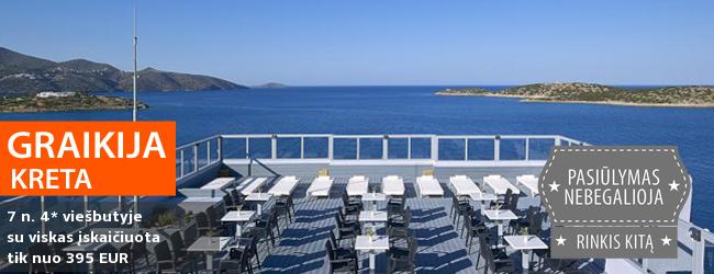 """Per atostogas ilsėkitės Kretos saloje! Savaitės poilsis jaukiame 4* viešbutyje su """"viskas įskaičiuota"""" maitinimu - vos nuo 405 EUR! Kelionės data: 2018 m. spalio 3 d."""