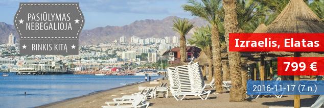 Rudens atostogos Izraelyje! Pabėkite į saulės, kalnų ir dykumų oazę Elatą! 4* viešbutyje su pusryčiais ir vakariene tik 799 EUR. Išvykstame lapkričio 17 d.